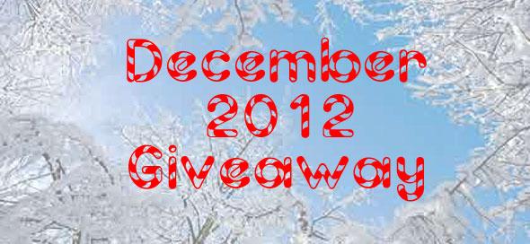 December 2012 Giveaway