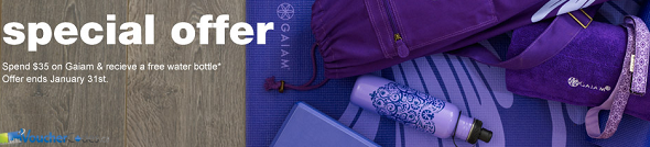 Free Water bottle when you spend $35 or more on Gaiam items at Chapters