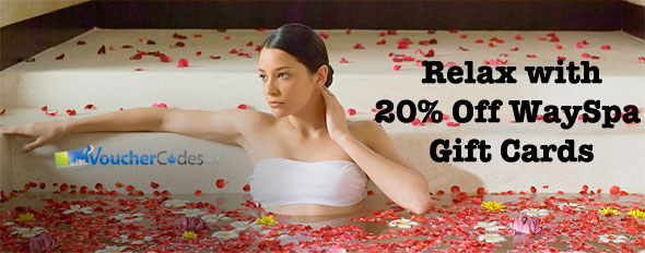 WaySpa Gift Cards 20% Off